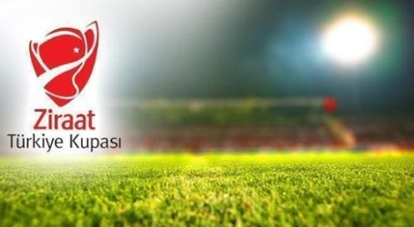 Türkiye Kupası son 16 turu karşılaşmalarının programı